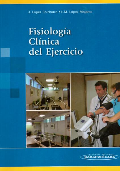 Fisiología clínica del Ejercicio Lopez Chicharro.