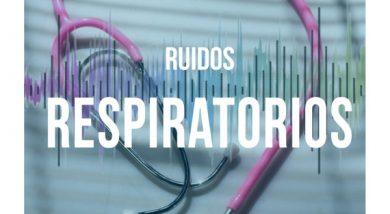 Ruidos Respiratorios