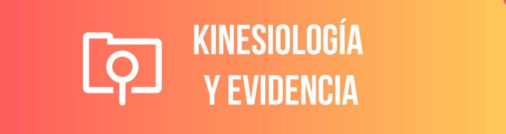 Kinesiología y evidencia