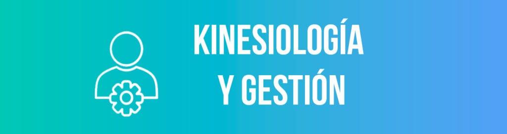 Kinesiología y gestión