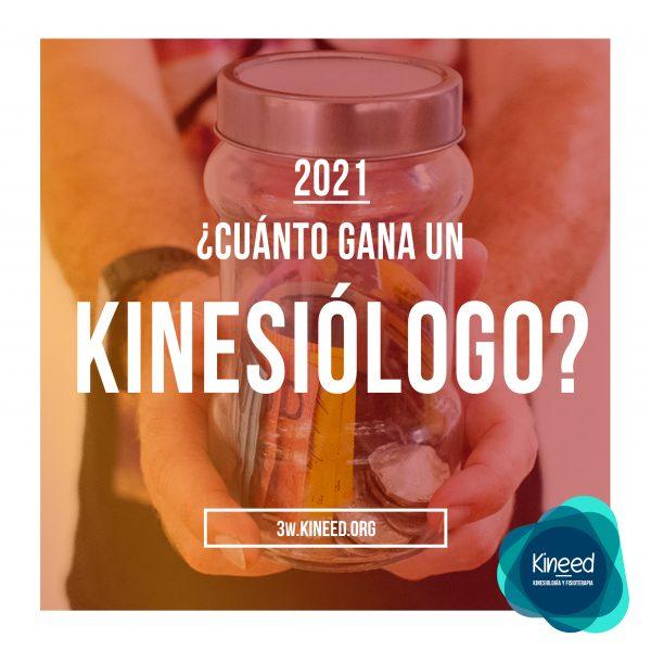 Cuánto gana un Kinesiólogo 2021
